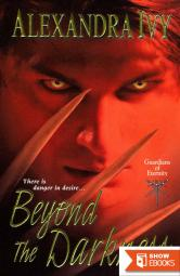 [ Beyond the Darkness (Library – CD) (Guardians of Eternity #6) by Ivy, Alexandra ( Author ) Nov-2013 Compact Disc ]